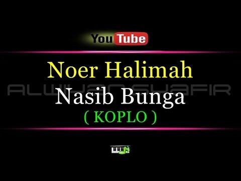 Karaoke Noer Halimah - Nasib Bunga Coplo