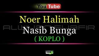 Karaoke Noer Halimah Nasib Bunga Coplo