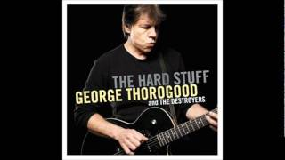 George Thorogood - Little Rain