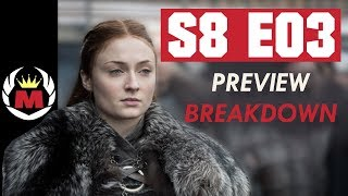 Game Of Thrones Season 8 Episode 3 Preview Trailer Breakdown