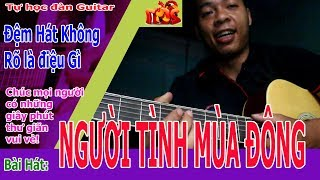 Người Tình Mùa Đông guitar tự học [ hướng dẫn chơi điệu bosanova ]
