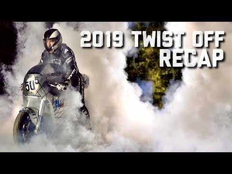 The Twist Off 2019 - Dirt and Street Moto Sprints