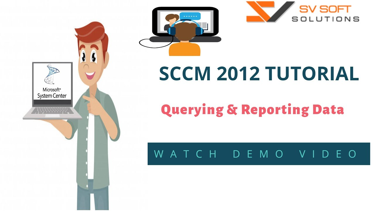 MS SCCM Online Training | Querying and Reporting Data in SCCM 2012