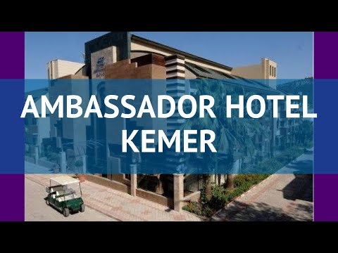 AMBASSADOR HOTEL KEMER 4* Турция Кемер обзор – отель АМБАССАДОР ХОТЕЛ КЕМЕР 4* Кемер видео обзор