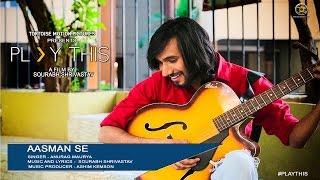 Aasman Se FULL AUDIO song | Play This | Anurag Maurya | Sourabh Shrivastav