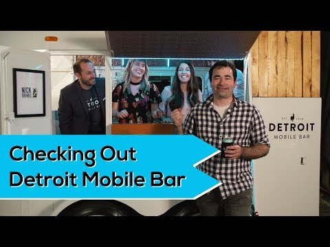Checking Out Detroit Mobile Bar