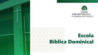 10/01/2020 - Escola dominical - IPB Jardim Botânico
