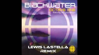 Octave One - Blackwater (Lewis Lastella Remix) [Free Download - Unofficial Remix]