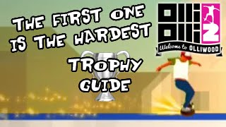 OlliOlli 2: The First One Is the Hardest - Trophy Guide (Silver)