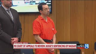 Appeals court to review Larry Nassar sentence