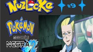 Pokémon Negro 2 Nuzlocke   Ep.9   Acromo + ME CAGO EN LOS HAX