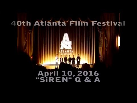 """SiREN"" Q&A Panel  40th Atlanta Film Festival April 10, 2016  Plaza Theatre Atlanta"