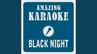 Black Night (Karaoke Version) (Originally Performed By Deep Purple)