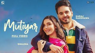 Mutiyar - Karaj Randhawa Mp3 Song Download