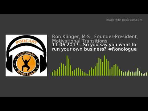 11.06.2017:  So you say you want to run your own business? #Ronologue