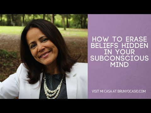 How to erase beliefs hidden in your subconscious mind
