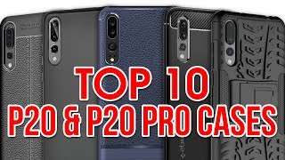 Top 10 Huawei P20 & P20 Pro Cases!