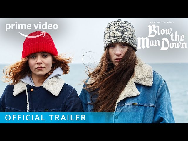 Blow The Man Down - Official Trailer | Prime Video