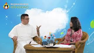 Sống Đạo - số 6: Hôn nhân, gia đình của người Công giáo (p.2)