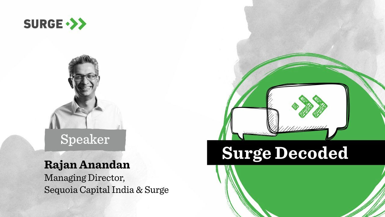 Surge Decoded: AMA with Sequoia Capital India's Rajan Anandan