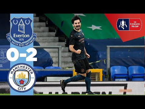 HIGHLIGHTS    EVERTON 0-2 MAN CITY   FA CUP