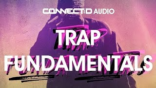 Trap Fundamentals - Dirty South Drum Grooves Trap Samples - CONNECT:D Audio