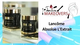 Women's Day Special || Lancôme Absolue L'Extrait || Product Review || The Cloakroom Thumbnail