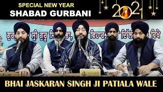 Special New Year Shabad 2021 Shabad Gurbani Kirtan Bhai Jaskaran Singh Ji Patiala Wale