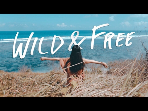Wild & Free (Official Lyric Video)