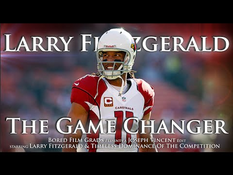 Larry Fitzgerald - The Game Changer