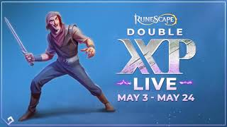 RuneScape Double XP LIVE | May 3rd - May 24th