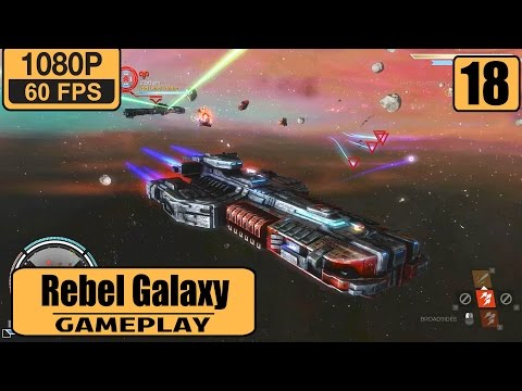 Rebel Galaxy gameplay walkthrough Part 18 - Sentinel Contract and Money Making