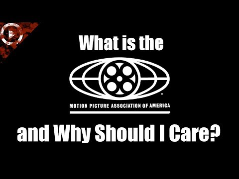 What is the MPAA and Why Should I Care?