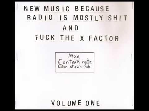 Fuck The X Factor - Volume 1