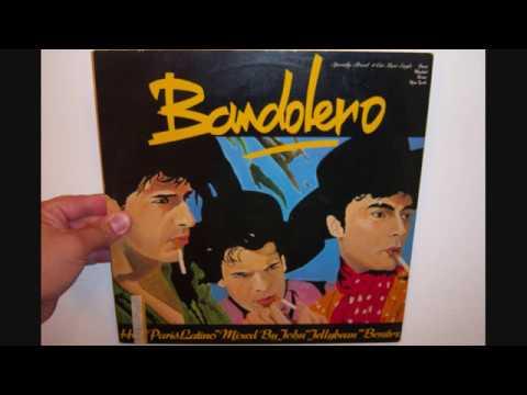 Bandolero - Paris latino (1983 English version mix radio)