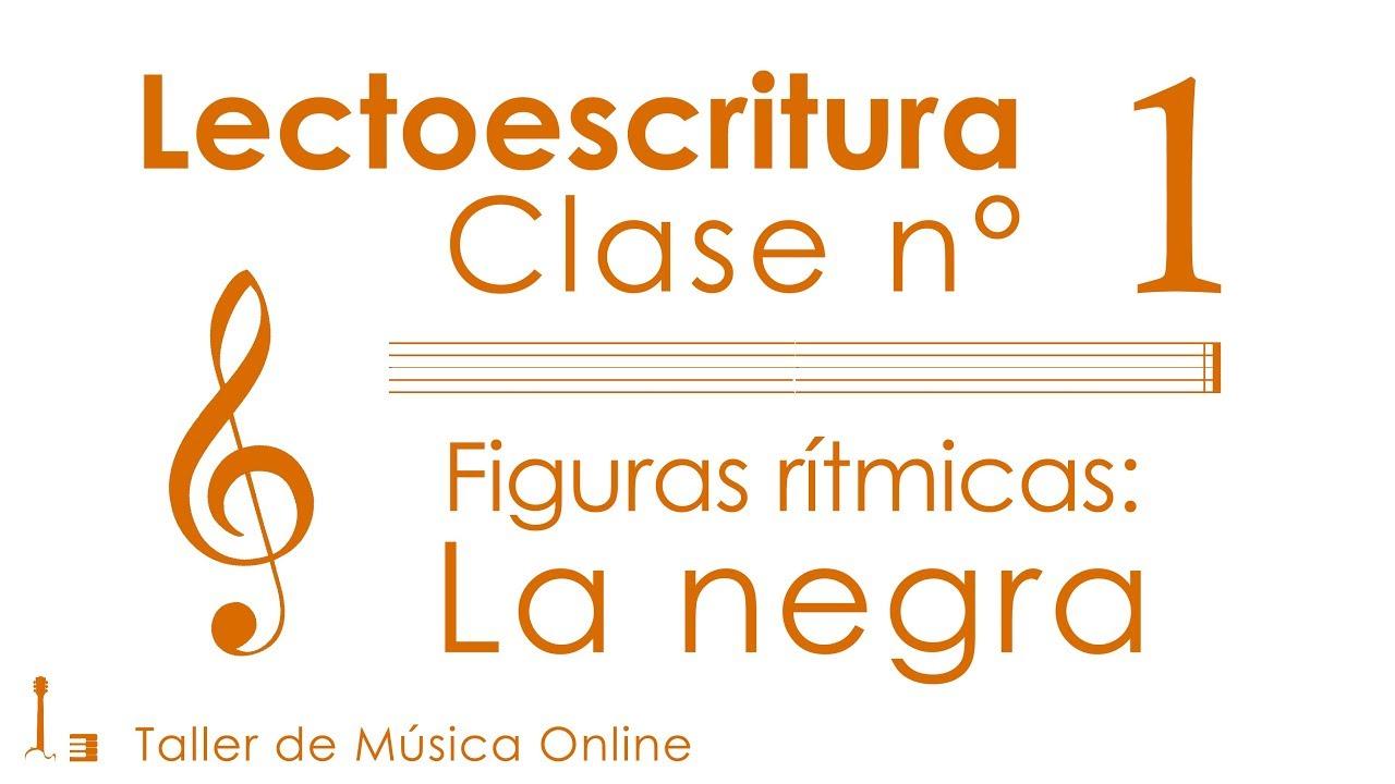 Figuras rítmicas: La Negra | Lectoescritura, Clase 1