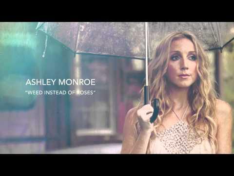 Ashley Monroe - Weed Instead of Roses [AUDIO]
