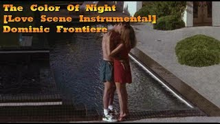 The Color Of Night [Love Scene Instrumental] - Dominic Frontiere