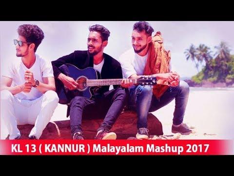 കണ്ണൂരിലെ പിള്ളേർ വന്നാൽ അത് വേറെ ലെവെൽ തന്നെയാണ് KL 13 ( KANNUR ) Malayalam Mashup 2018