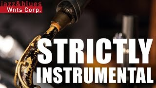 Strictly Instrumental - Jazz Background Instrumental