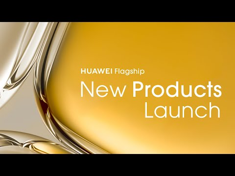 HUAWEI Flagship New Products Launch Keynote