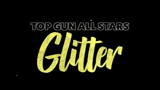 Top Gun All Stars Glitter 2018-19 (Latin Theme)