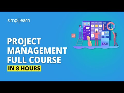 Project Management Full Course | Learn Project Management In 8 Hours | Simplilearn