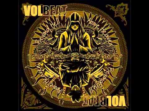 Volbeat - Heaven Nor Hell - High Quality