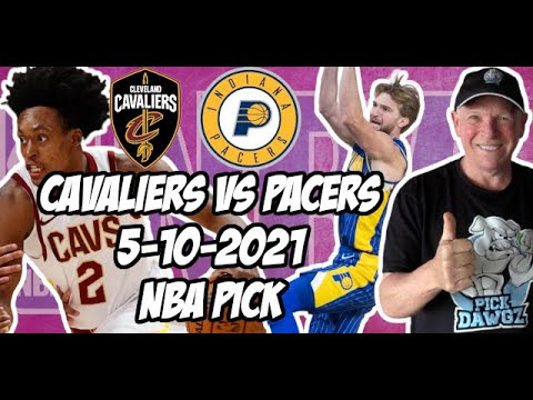 Indiana Pacers vs Cleveland Cavaliers 5/10/21 Free NBA Pick and Prediction NBA Betting Tips