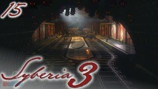 Syberia 3 Part 15 | PC Gameplay Walkthrough | Adventure Game Let