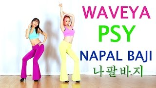 PSY - 나팔바지(NAPAL BAJI) cover dance WAVEYA