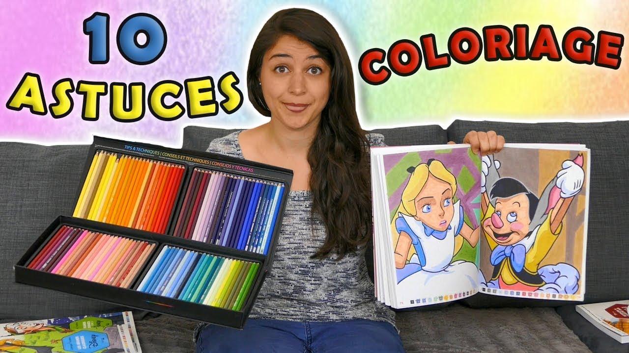 10 Astuces Pour Colorier Comme Un Pro Youtube