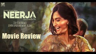 Neerja - Movie Review | Sonam Kapoor | Shabana Azmi | Ram Madhvani