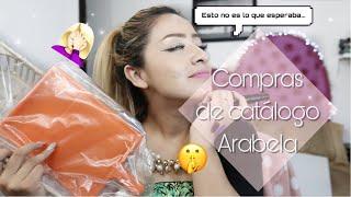 COMPRAS DE CATALOGO ARABELA | NO ES LO QUE ESPERAN